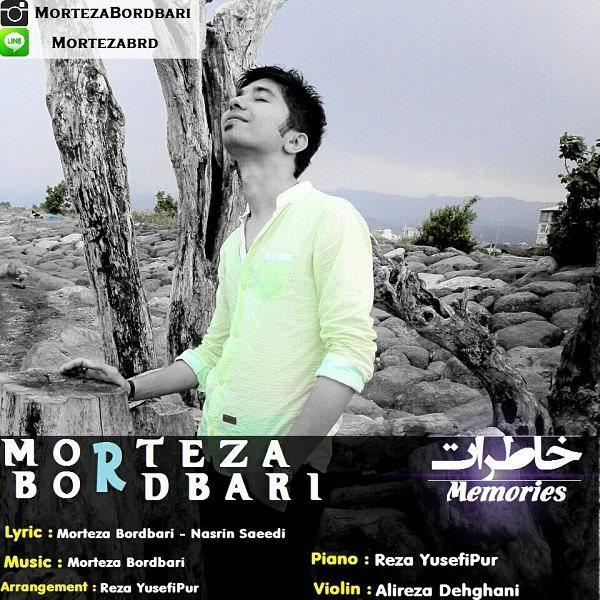 Morteza Bordbari - Khaterat