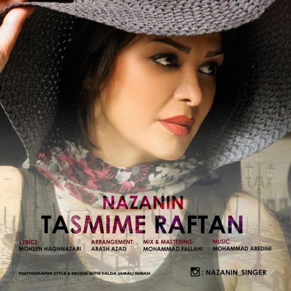 Nazanin - Tasmime Raftan