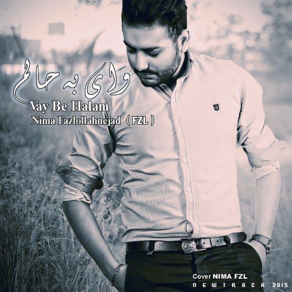 Nima Fazlollahnejad - Vay Be Halam