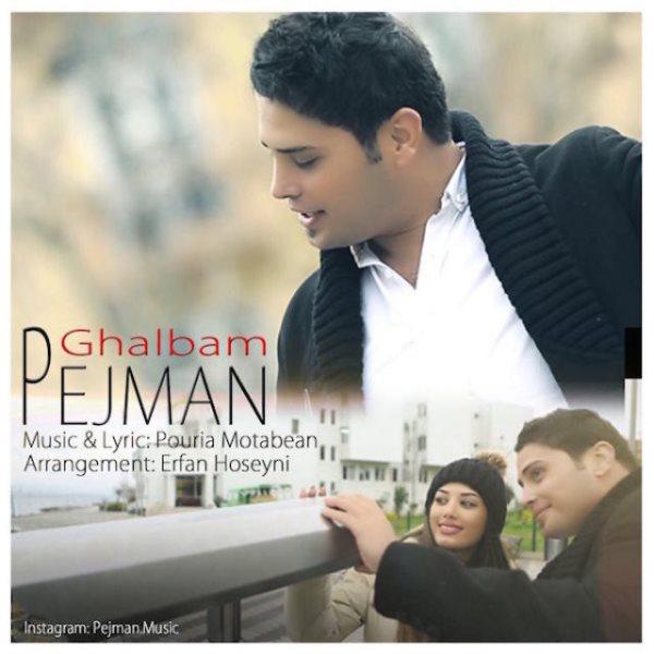 Pejman - Ghalbam