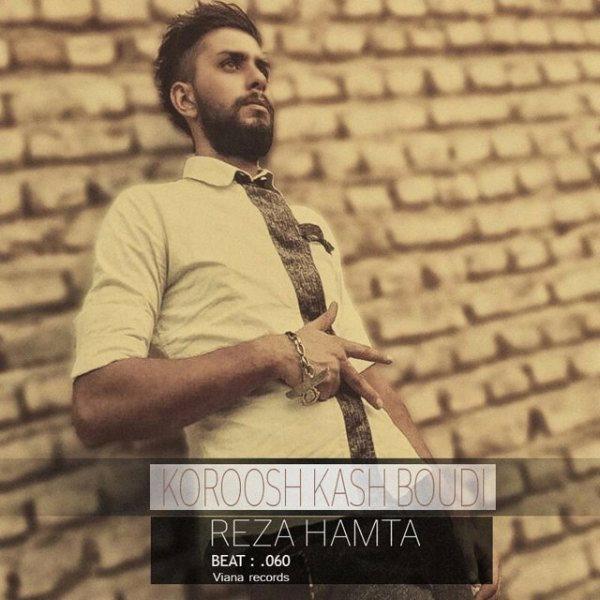 Reza Hamta - Kourosh Kash Boodi