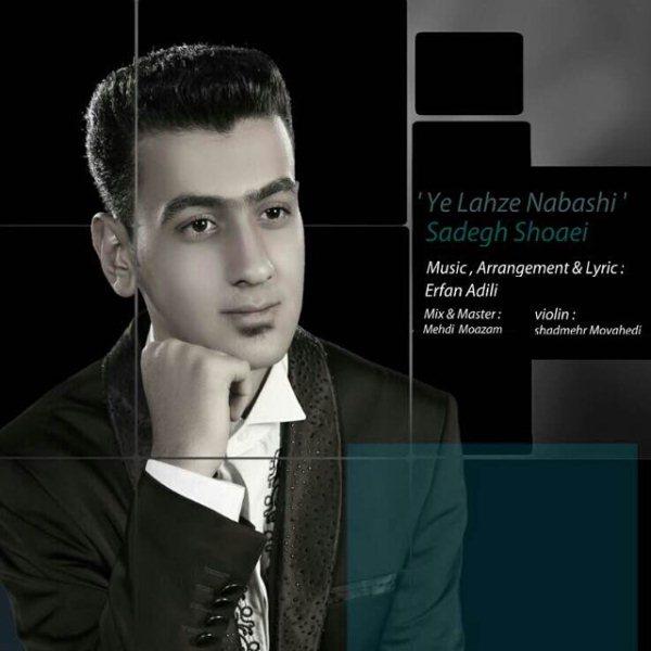 Sadegh Shoaei - Ye Lahze Nabashi