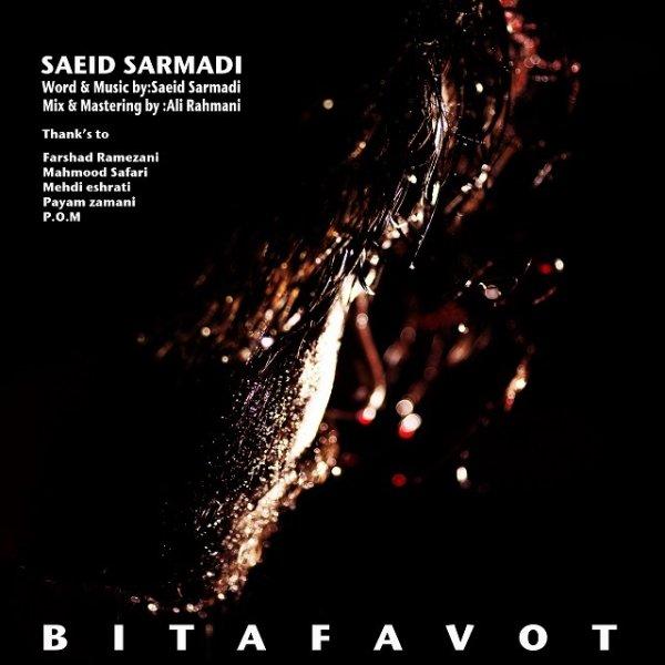 Saeid Sarmadi - Bi Tafavot