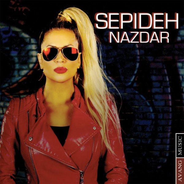 Sepideh - Nazdar