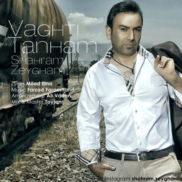 Shahram Zeygham - Vaghti Tanham