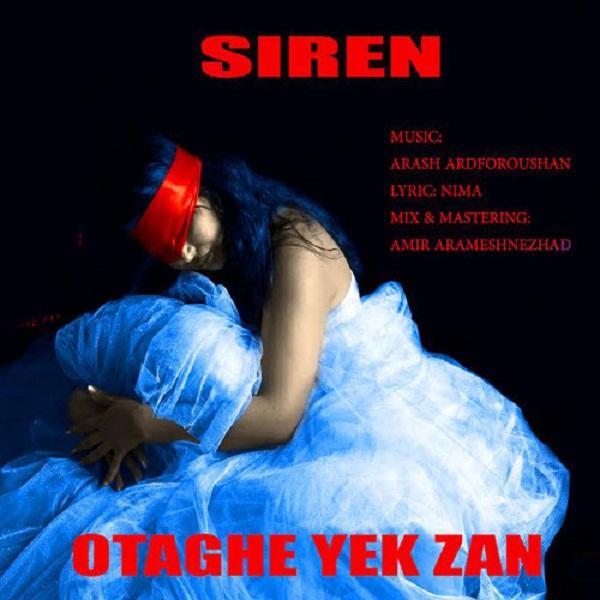 Siren - Otaghe Yek Zan