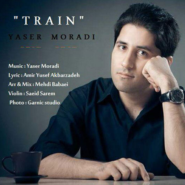 Yaser Moradi - Train