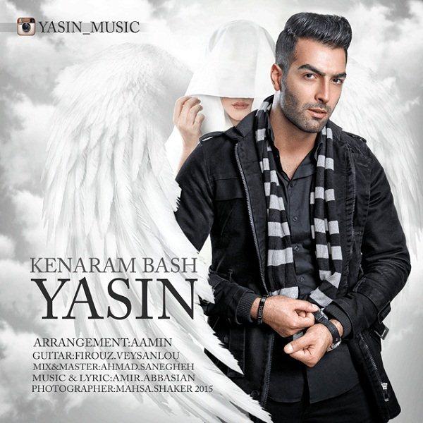 Yasin - Kenaram Bash