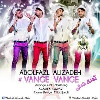 Abolfazl-Alizadeh-Vange-Vange