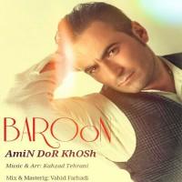 Amin-Dor-Khosh-Baroon