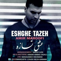 Amir-Maroofi-Eshgheh-Tazeh