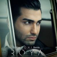 Hossein-Tohi-Roya-(DJ-Alex-Remix)