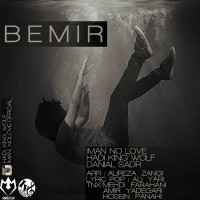Iman-No-Love-Bemir-(Ft-Hadi-King-Wolf-_-Danial-Sadr)