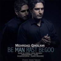 Mehrdad-Gholami-Be-Man-Rast-Begoo