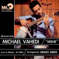 Mickael-Vahedi-Mishe