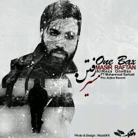 OneBax-Masire-Raftan-(Ft-Mohammad-Sarhadi)