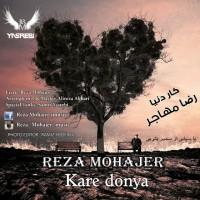Reza-Mohajer-Kare-Donya