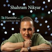 Shahram-Nikyar-Ta-Hamishe