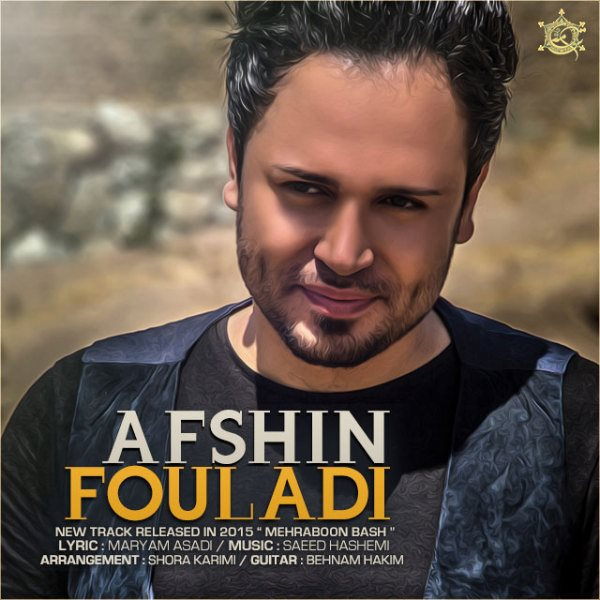 Afshin Fouladi - Mehraboon Bash