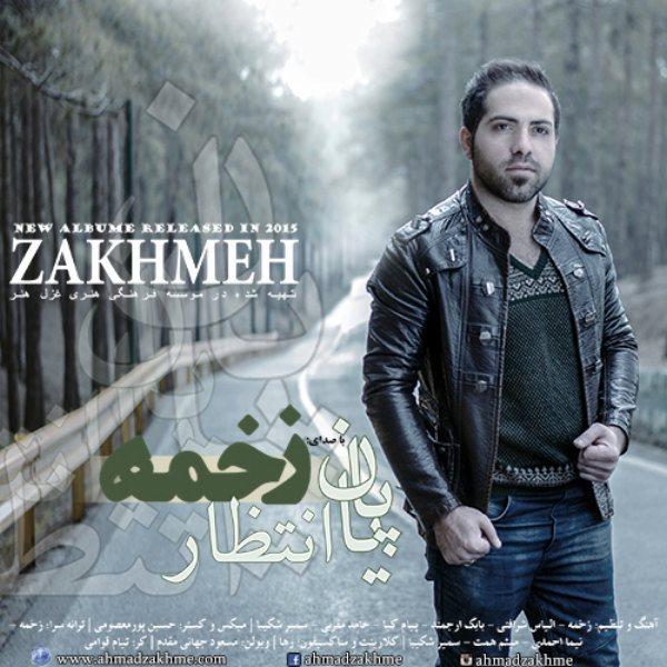 Ahmad Zakhmeh - Akharin Bar