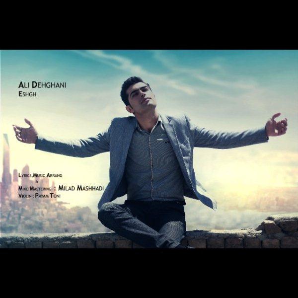 Ali Dehghani - Eshgh