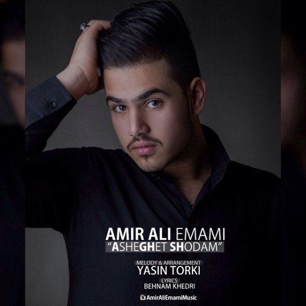 Amir Ali Emami - Asheghet Shodam