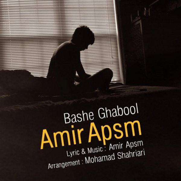 Amir Apsm - Bashe Ghabool