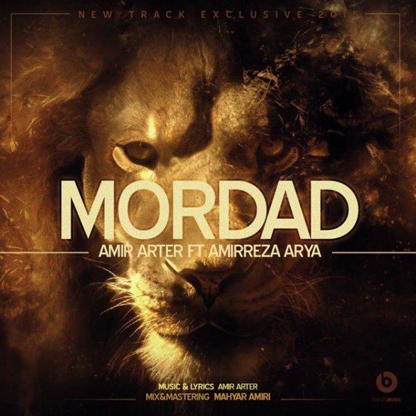 Amir Arter - Mordad (Ft Amirreza Arya)