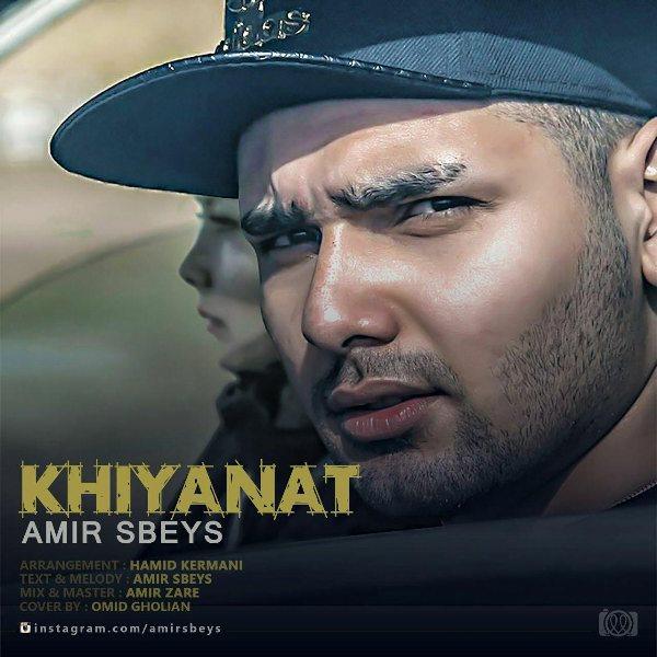 Amir Sbeys - Khianat