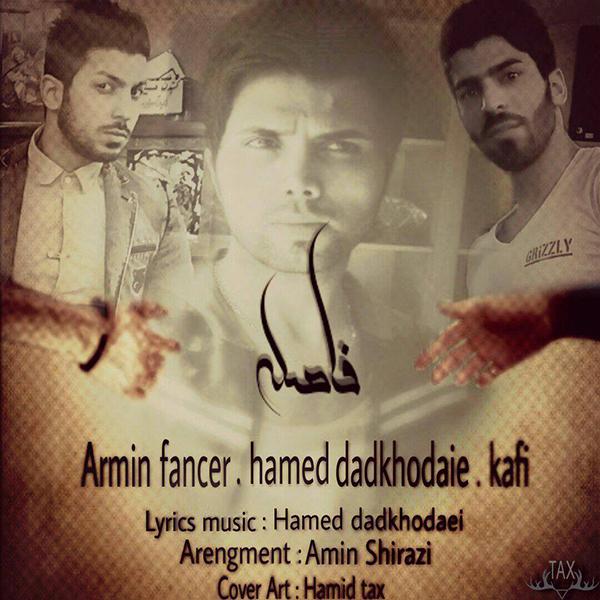 Armin Fanser & Kafi - Fasele (Ft Hamed Dadkhodaei)