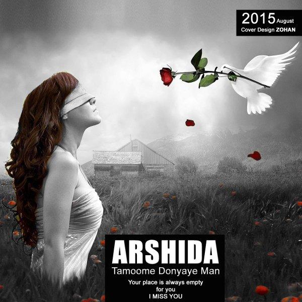 Arshida - Tamoome Donyaye Man