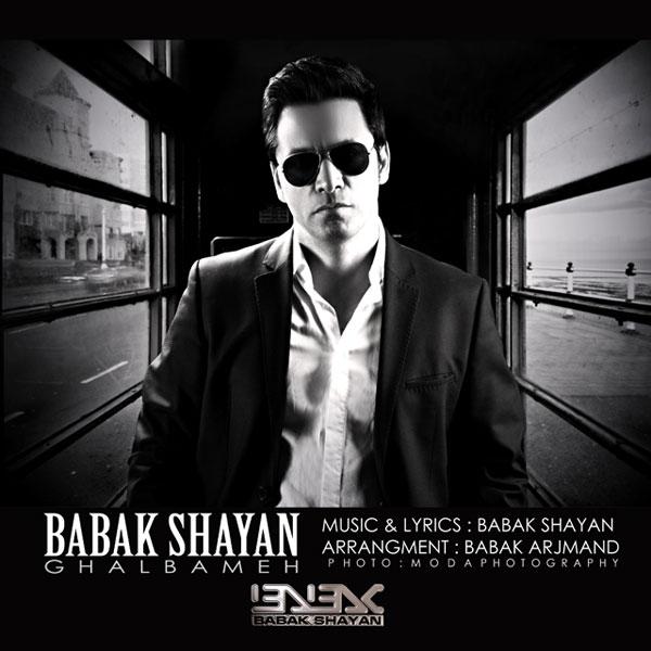 Babak Shayan - Ghalbame