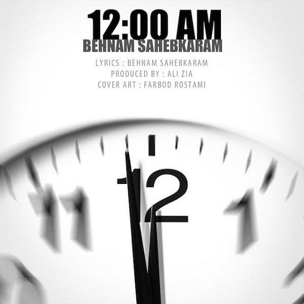 Behnam Sahebkaram - 12 AM