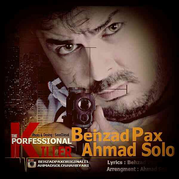 Behzad Pax & Ahmad Solo - Ghatelane Herfei