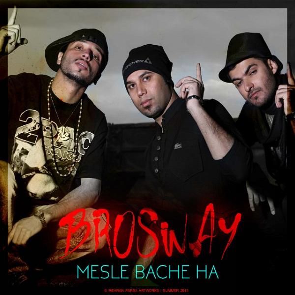 Bros Way - Mesle Bache Ha