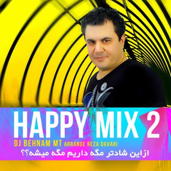 Dj Behnam MT - Happy Mix (02)
