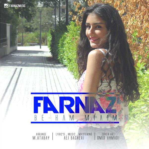 Farnaz - Be Ham Miaim
