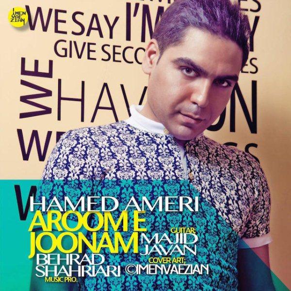 Hamed Ameri - Aroome Joonam