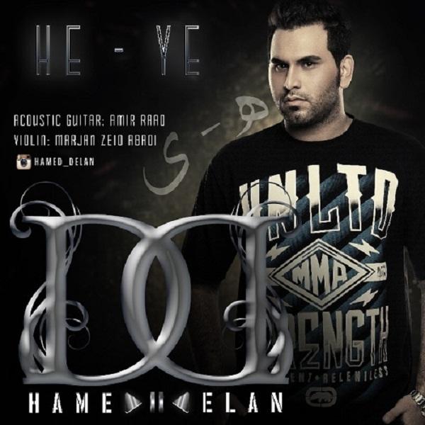 Hamed Delan - He - Ye