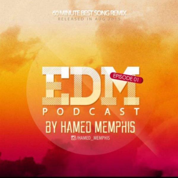 Hamed Memphis - Edm (Episode 01)