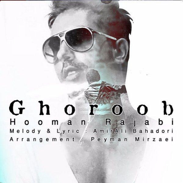 Hooman Rajabi - Ghoroob