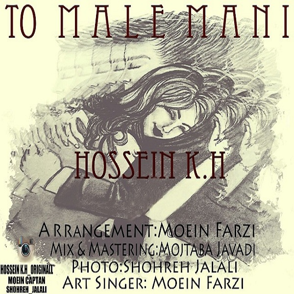 Hossein K.H - To Male Mani