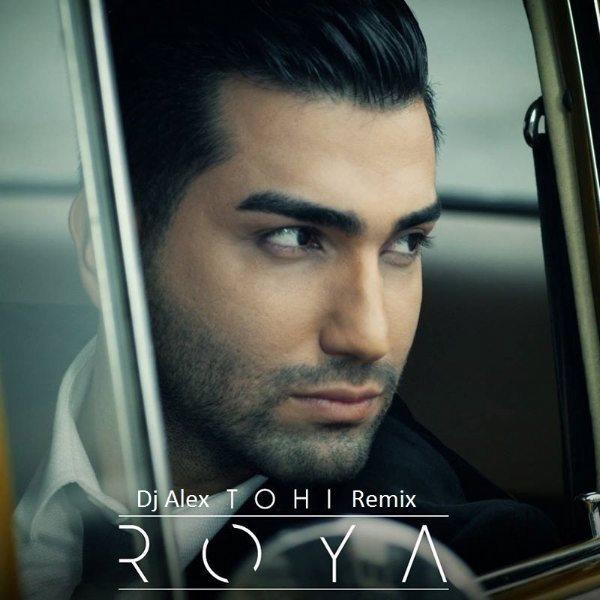 Hossein Tohi - Roya (DJ Alex Remix)