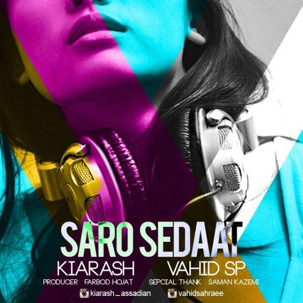 Kiarash & Vahid SP - Saro Sedaat