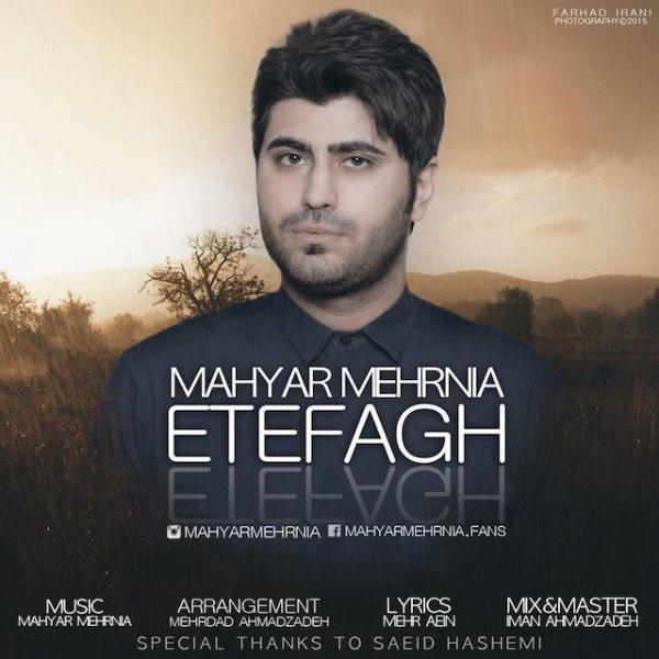 Mahyar Mehrnia - Etefagh
