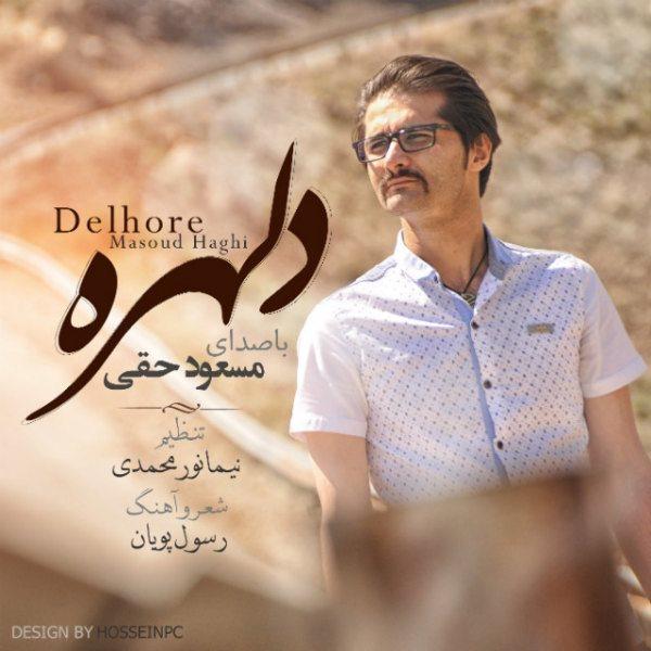 Masoud Haghi - Delhoreh