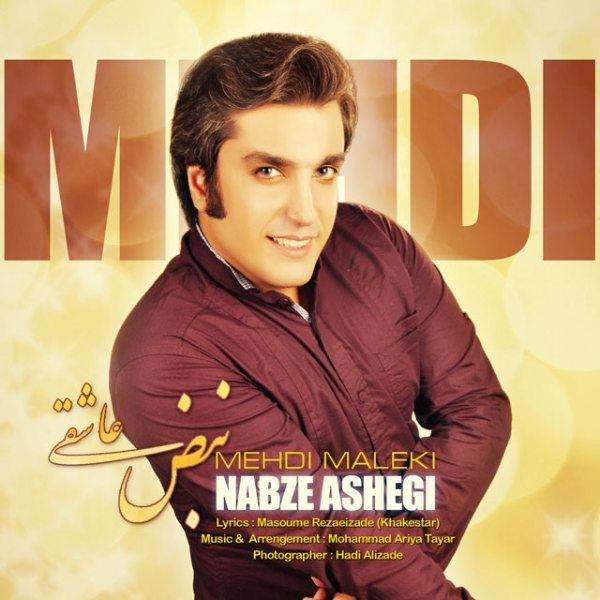 Mehdi Maleki - Nabz Asheghi
