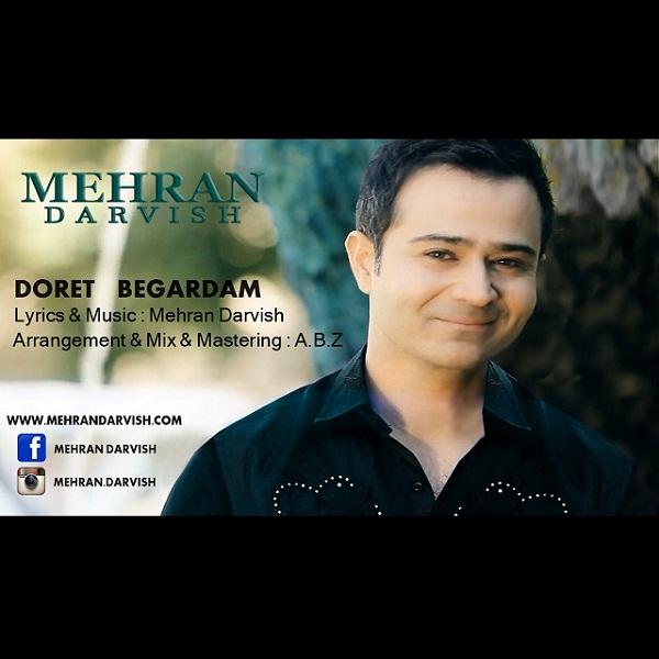 Mehran Darvish - Doret Begardam