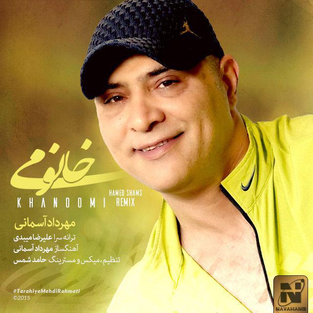Mehrdad Asemani - Khanoomi (Hamed Shams Remix)