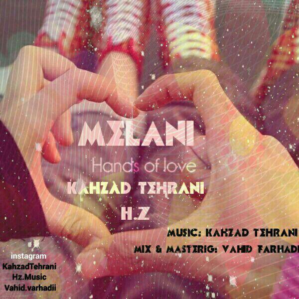 Melanie - Hands Of Love (Ft Kahzad & H.Z)